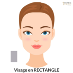 Visagisme coiffure visage rectangle relooking